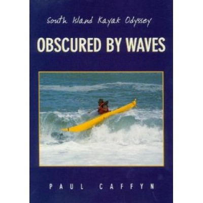 Obscured by Waves - Paul Caffyn