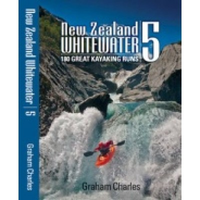 New Zealand Whitewater 5 - Guide Book